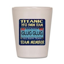 TitanicGlug10x10-5 Shot Glass