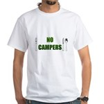 No Campers White T-Shirt