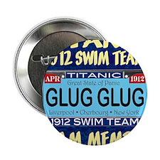 "titanicGlugInProd-3 2.25"" Button"