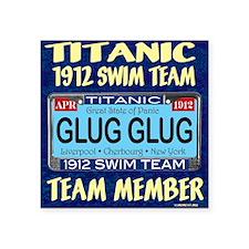 """titanicGlugInProd-3 Square Sticker 3"""" x 3"""""""