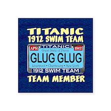 "TitanicGlugClock15.35x15.35 Square Sticker 3"" x 3"""