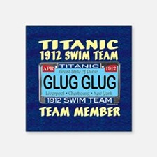 "TitanicGlugClock15.35x15.35 Square Sticker 3"" x 3"""
