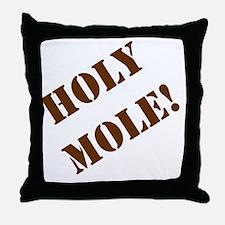 2-Holy Mole Throw Pillow