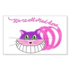 Cheshire Cat Were all Mad Decal