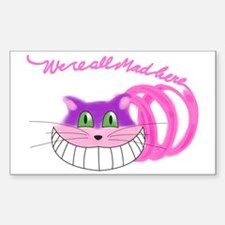 Cheshire Cat Were all Mad Sticker (Rectangle)