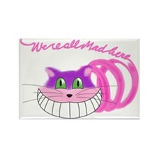 Cheshire Cat Were all Mad Rectangle Magnet