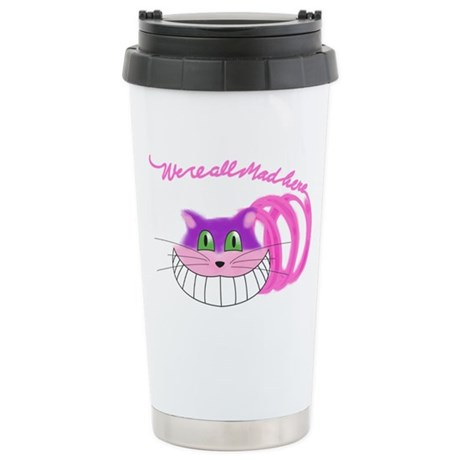 Cheshire Cat Were all Mad Stainless Steel Travel M