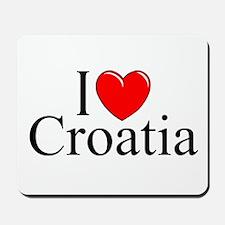 """""""I Love Croatia"""" Mousepad"""