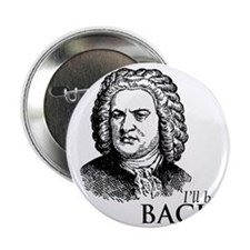 """ill_be-bach 2.25"""" Button"""