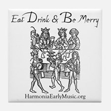 eat_drink_merry Tile Coaster