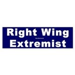 Bumper Sticker: Right Wing Extremist