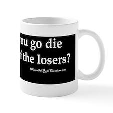 dielosers_bump Mug