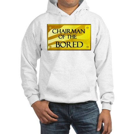 CHAIRMAN OF BORED Hooded Sweatshirt