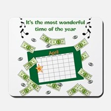Income Tax Time Mousepad