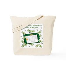 Income Tax Time Tote Bag