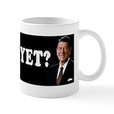 Reagan - Miss Me Yet? Mug