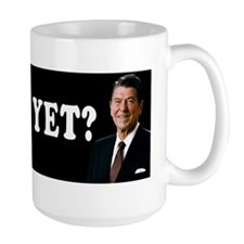 Reagan - Miss Me Yet? Mug