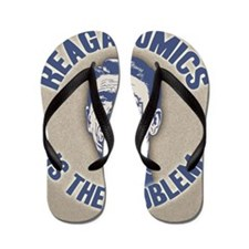 reaganomics3-BUT Flip Flops