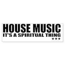 HOUSE MUSIC Bumper Sticker
