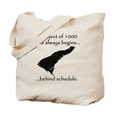 A project of 1000 tasks always starts beh Tote Bag