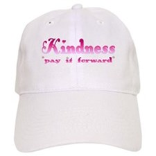 KINDNESS-pay it forward Baseball Cap