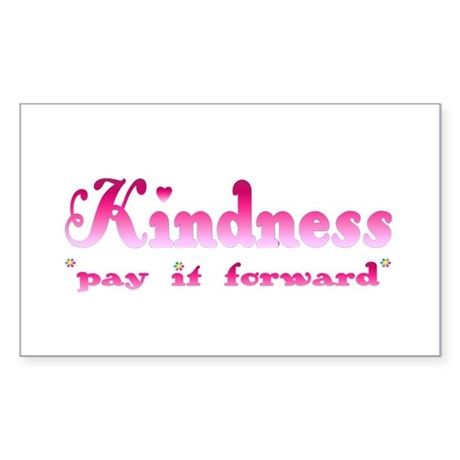 KINDNESS-pay it forward Rectangle Sticker