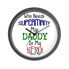 Daddy Hero Wall Clock