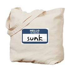 Feeling sunk Tote Bag