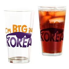 Im BIG in KOREA! Drinking Glass
