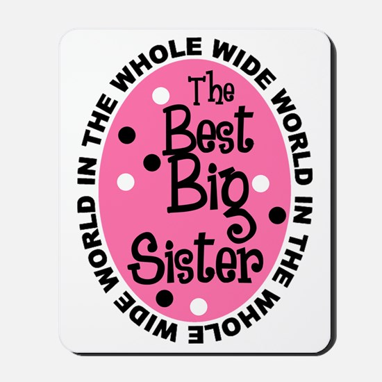 big sis Mousepad