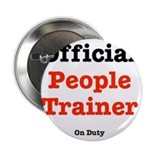 "people-trainer-dog-shirt 2.25"" Button"