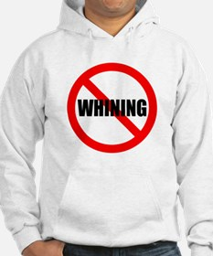 No Whining for black Hoodie
