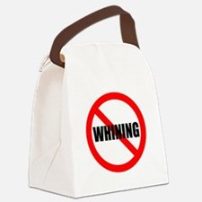 No Whining for black Canvas Lunch Bag