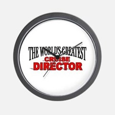 """""""The World's Greatest Cruise Director"""" Wall Clock"""