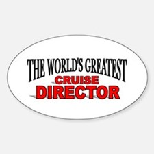 """""""The World's Greatest Cruise Director"""" Decal"""