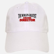 """""""The World's Greatest Cruise Director"""" Baseball Baseball Cap"""