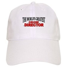 """The World's Greatest Cruise Director"" Baseball Cap"