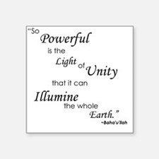 """So Powerful is the Light of Square Sticker 3"""" x 3"""""""