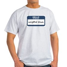 Feeling weighted down Ash Grey T-Shirt