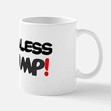 GORMLESS CHUMP! Mugs