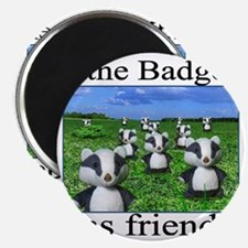 2-badger has friends Magnet