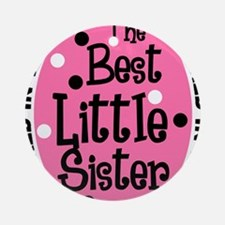 little sis all Round Ornament