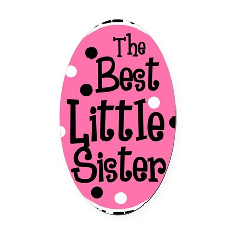 little sis all Oval Car Magnet