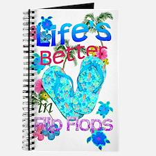 Life Is Better In Flip Flops Journal