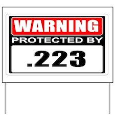 Warning .223 Yard Sign