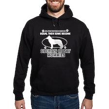 Become Siberian husky mommy designs Hoody