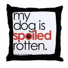 my dog is spoiled rotten mug Throw Pillow