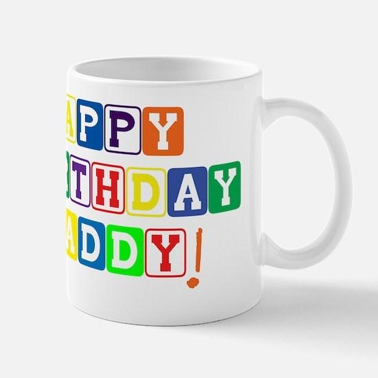 Happy Birthday Daddy Mug