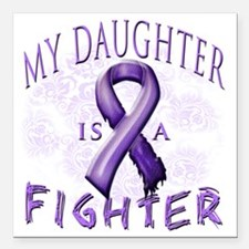 """My Daughter Is A Fighter Square Car Magnet 3"""" x 3"""""""
