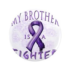 """My Brother Is A Fighter Purple 3.5"""" Button"""
